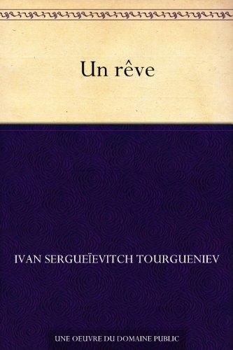 Un rêve (French Edition)
