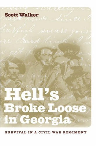 Hell's Broke Loose in Georgia: Survival in a Civil War (Loose Walker)