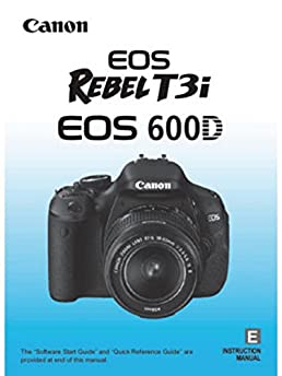 canon eos rebel t3i eos 600d instructions manual booklet canon rh amazon com canon eos rebel t3i instruction manual download canon eos rebel t3 user manual