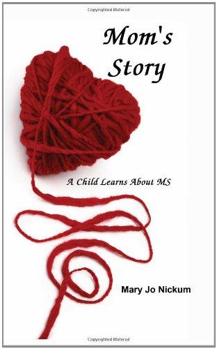 Moms Story Mary Jo Nickum