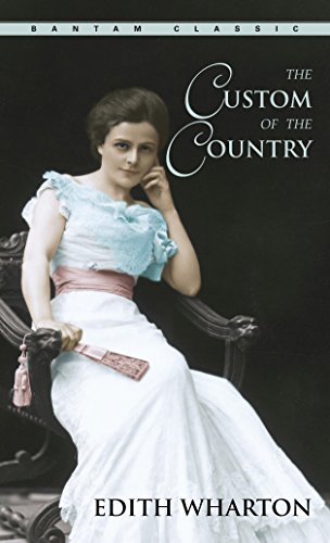 The Custom of the Country (Bantam Classics)
