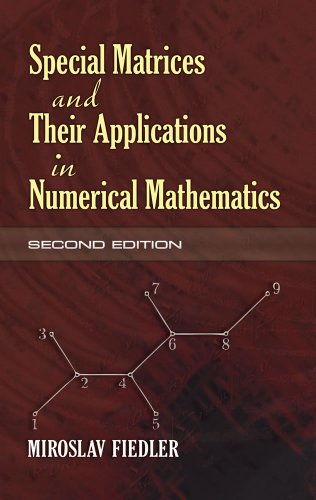 Special Matrices and Their Applications in Numerical Mathematics: Second Edition (Dover Books on Mathematics)