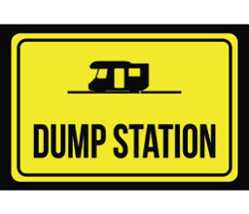 Aluminum Metal Dump Station Print Black Yellow Poster Notice Outdoor Business Sign