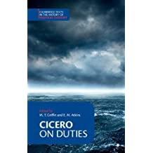 Cicero: On Duties (Cambridge Texts in the History of Political Thought)