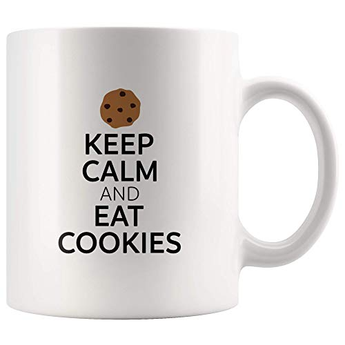For Cookie Lover Only - Keep Calm and Eat Cookies - For Birthday, Christmas, Halloween, Prank Gag Gifts - 11oz Ceramic Cup Special gifts for cookies lovers, make his/her day, order this now. -