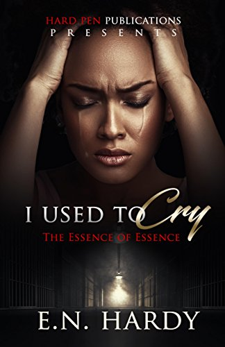 (I Used To Cry: The Essence Of Essence)