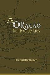 Oração no Livro de Atos (Portuguese Edition) Paperback