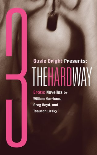 Susie Bright Presents: Three The Hard Way