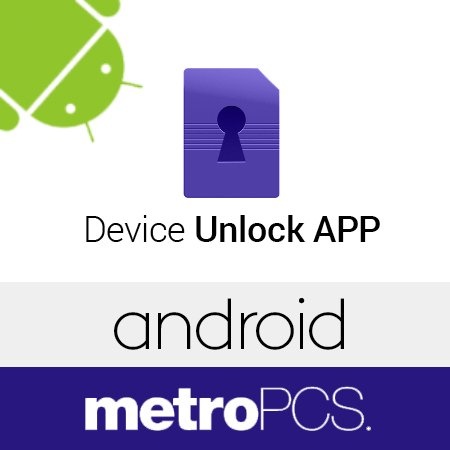 MetroPCS USA Unlocking Service for Samsung Galaxy S8, S8+, S7, S7 Edge, J7, ON5 and Other Models with Pre-installed Device Unlock App - Make Your Device More Useful Than Before - Choose Any Carrier at Your Own at Any Time You Need - No Re-lock Lifetime Guarantee