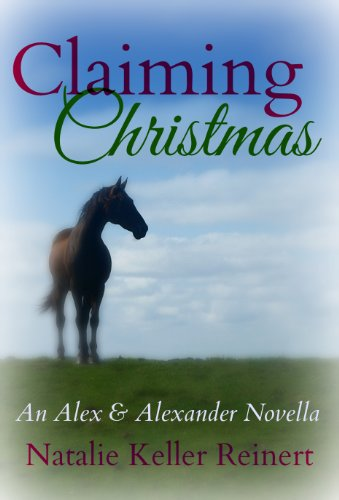 Claiming Christmas (Alex and Alexander Book 3)