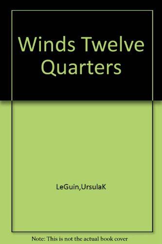 The Wind's Twelve Quarters: Short Stories