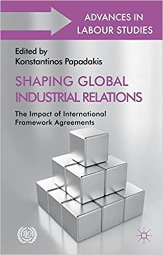 Shaping Global Industrial Relations The Impact Of International