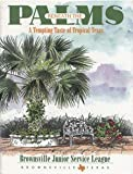 img - for Beneath the Palms by Junior Service League of Brownsville Tex (1996-12-01) book / textbook / text book