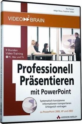 Professionell Präsentieren mit PowerPoint - 9 Stunden Video-Training: 9 Stunden Video-Training - Systematisch konzipieren, Informationen und 2003 (AW Videotraining Grafik/Fotografie)