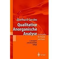 Qualitative Anorganische Analyse: Ein Begleiter Für Theorie Und Praxis