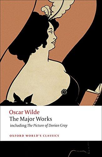 Oscar Wilde - The Major Works (Oxford World's Classics)
