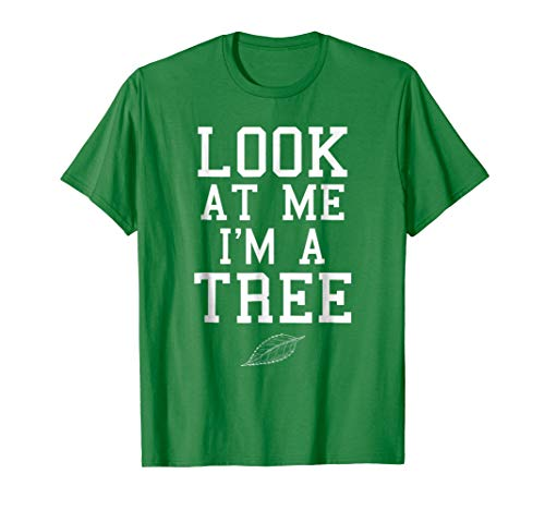 Look at Me I'm a Tree Funny Lazy Halloween Costume T-Shirt ()