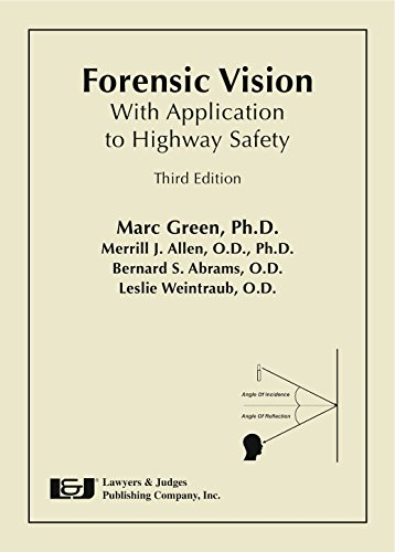Forensic Vision with Application to Highway Safety, 3rd Edition with Supplement