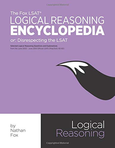 Pdf Test Preparation The Fox LSAT Logical Reasoning Encyclopedia: Disrespecting the LSAT