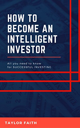 Mind of the intelligent investor: All you need to know for successful investing