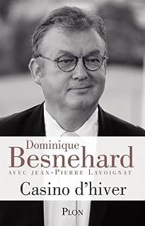 Casino d'hiver, Besnehard, Dominique