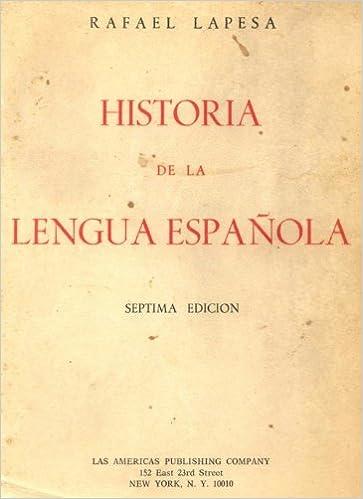Historia De La Lengua Espanola Rafael Lapesa Amazon Com Books