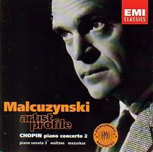 Malcuzynski: Artist Profile (Chopin: Piano Concerto No. 2 / Piano Sonata No. 3 / Waltzes / Mazurkas)