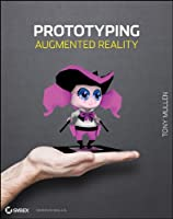 Prototyping Augmented Reality Front Cover