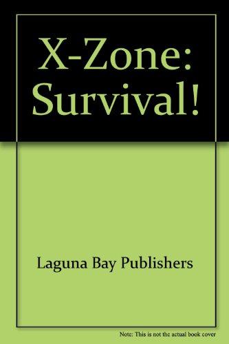 X-Zone: Survival!