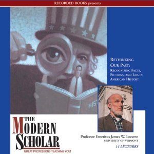 Rethinking Our Past: Recognizing Facts, Fictions, and Lies {Unabridged}{audio} {Cd}