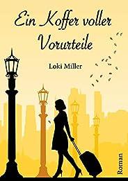 Ein Koffer voller Vorurteile (German Edition)