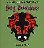 Bug Buddies, Salina Yoon, 1581171668