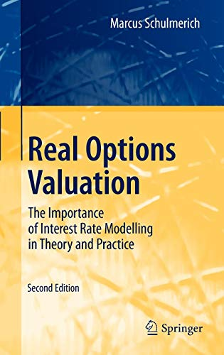 Real Options Valuation: The Importance of Interest Rate Modelling in Theory and Practice