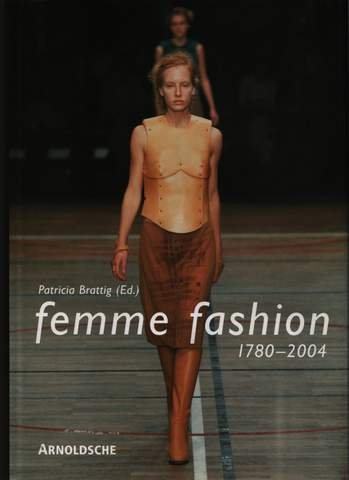 femme fashion: 1780-2004