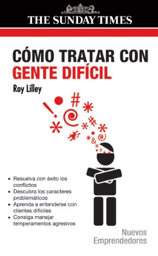 Como tratar con gente dificil/ How To Deal With Difficult People (Spanish Edition) by Gedisa Editorial S A