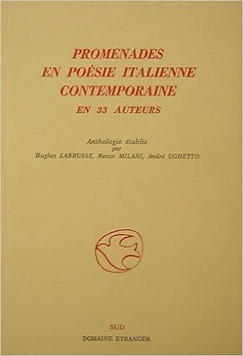 Livres gratuits Promenades en poésie italienne contemporaine, en 33 auteurs pdf