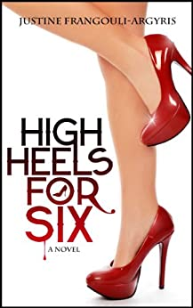 High Heels for Six by [Frangouli-Argyris, Justine]