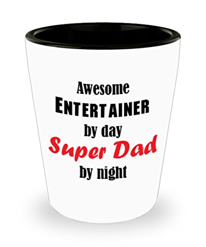Funny Entertainer Dad Gifts White Ceramic Shot Glass - Awesome by Day and Night - Best Inspirational Gifts and Sarcasm For Father's Day]()