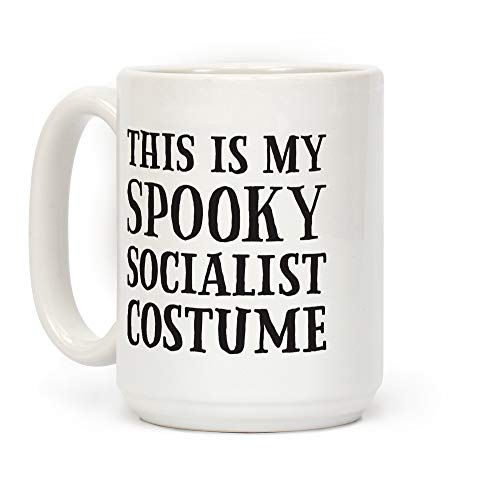 LookHUMAN This Is My Spooky Socialist Costume White 15 Ounce Ceramic Coffee Mug