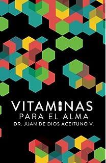 Vitaminas para el alma (Spanish Edition)