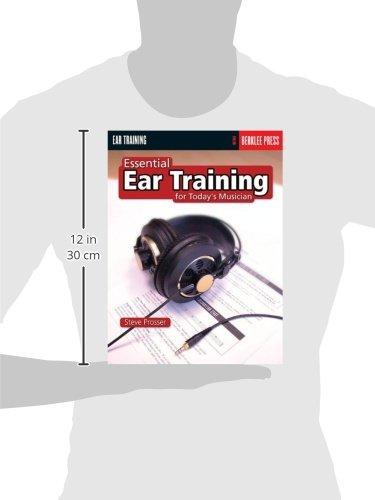 Essential Ear Training for Todays Musician: Steve Prosser: 2015634006401: Amazon.com: Books