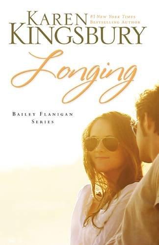 Longing (Bailey Flanigan, Book 3)