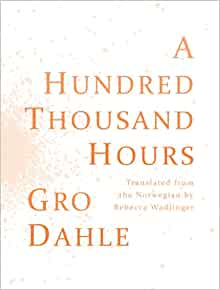 a hundred thousand hours hundre tusen timer english and norwegian edition