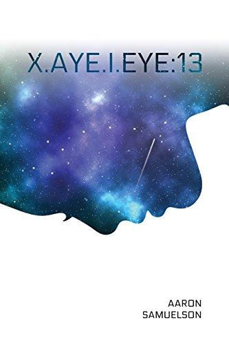 X.aye.i.eye: 13