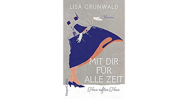 Mit dir für alle Zeit: Amazon.es: Grunwald, Lisa, Peschel ...