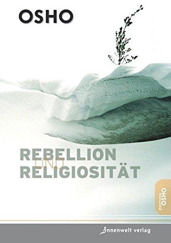 Rebellion und Religiosität