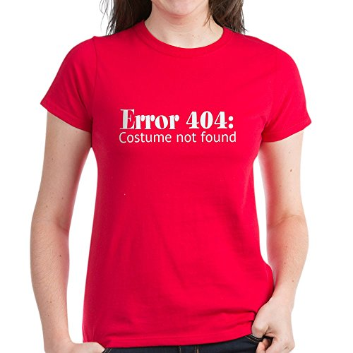 Http Error 404 Costume Not Found (CafePress - Error 404: Costume Not Found - Womens Cotton T-Shirt)