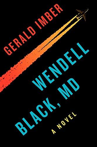 Wendell Black, MD: A Novel ebook