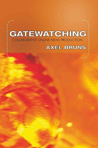 Download Gatewatching: Collaborative Online News Production (Digital Formations) pdf epub