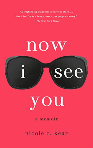 Now I See You: A